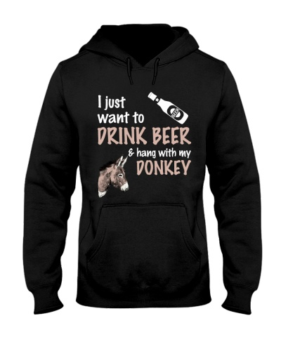 I Just Want To Drink Beer And Hang With My Donkey