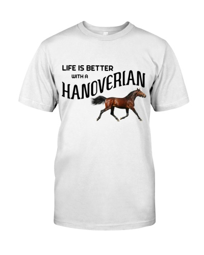 LIFE IS BETTER WITH A HANOVERIAN HORSE