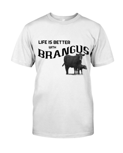 LIFE IS BETTER WITH BRANGUS