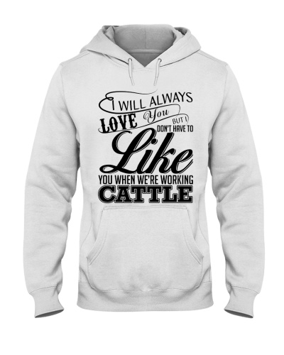 I Will Always Love You  - Working Cattle