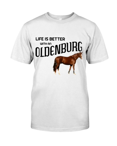 LIFE IS BETTER WITH AN OLDENBURG HORSE