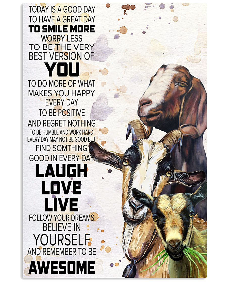 Today Is A Good Day - Goat 11x17 Poster