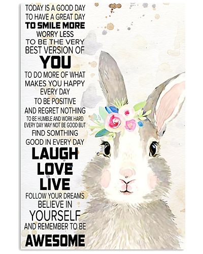 Today Is A Good Day - Rabbit