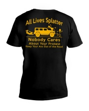 All Lives Splatter Nobody Cares V-Neck T-Shirt thumbnail