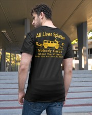 All Lives Splatter Nobody Cares Classic T-Shirt apparel-classic-tshirt-lifestyle-back-48