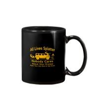 All Lives Splatter Nobody Cares Mug thumbnail