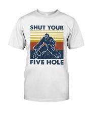 Shut Your Five Hole Vintage  Classic T-Shirt front