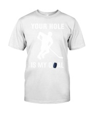 Your Hole Is My Goal Classic T-Shirt tile