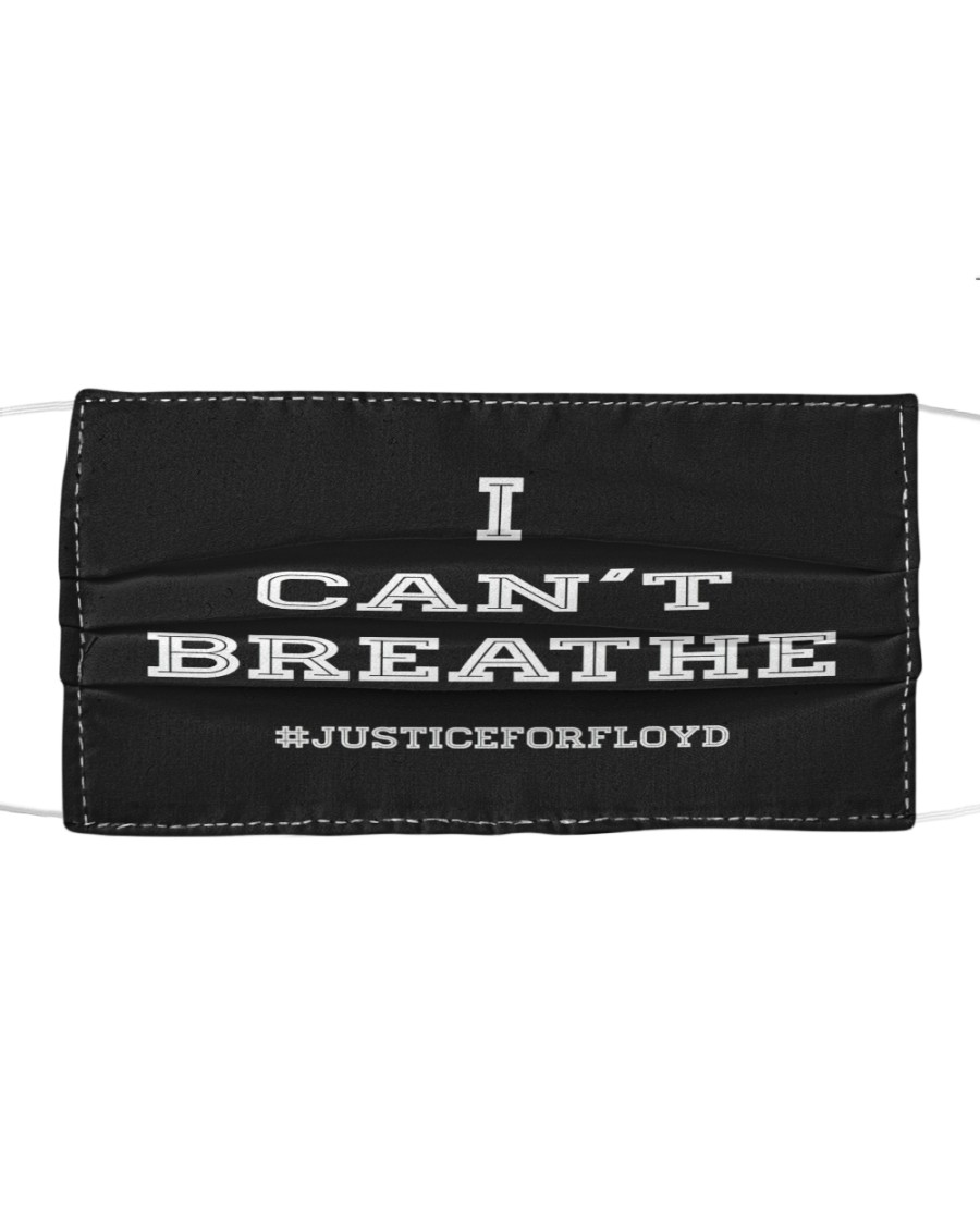 I CAN'T BREATHE Floyd Mask Cloth face mask