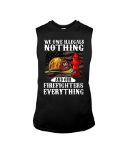 We owe illegal nothing our firefighters everything Sleeveless Tee thumbnail