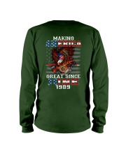 Making America Great since June 1989 Long Sleeve Tee thumbnail
