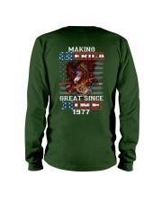 Making America Great since June 1977 Long Sleeve Tee thumbnail