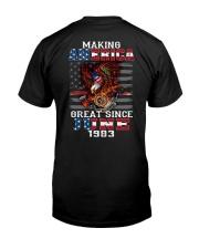 Making America Great since June 1983 Classic T-Shirt back