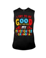 I take care of my firefighter grandpa  Sleeveless Tee thumbnail