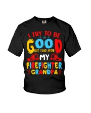 I take care of my firefighter grandpa  Youth T-Shirt front