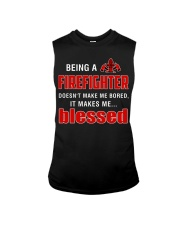 Being a Firefighter doesn't make me bored  Sleeveless Tee thumbnail