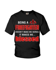 Being a Firefighter doesn't make me bored  Youth T-Shirt thumbnail