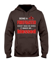 Being a Firefighter doesn't make me bored  Hooded Sweatshirt thumbnail