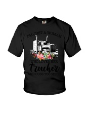 I'm a woman who loves her trucker and cuss much Youth T-Shirt thumbnail