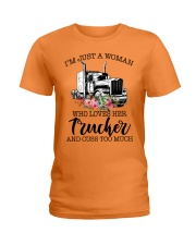 I'm a woman who loves her trucker and cuss much Ladies T-Shirt front