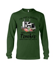 I'm a woman who loves her trucker and cuss much Long Sleeve Tee thumbnail