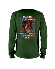 Making America Great since June 1981 Long Sleeve Tee thumbnail