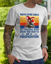 This real man show you how to be a Firefighter Classic T-Shirt lifestyle-mens-crewneck-front-7