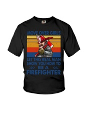 This real man show you how to be a Firefighter Youth T-Shirt thumbnail