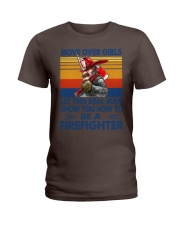 This real man show you how to be a Firefighter Ladies T-Shirt thumbnail