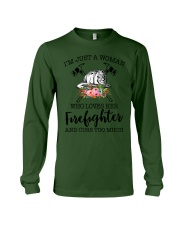 I'm a woman who loves her firefighter and cuss Long Sleeve Tee thumbnail