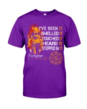 Firefighter I've seen it smelled it touched it Classic T-Shirt tile
