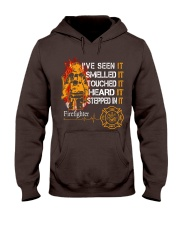 Firefighter I've seen it smelled it touched it Hooded Sweatshirt thumbnail