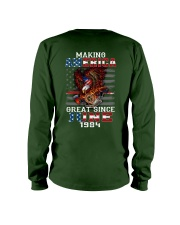 Making America Great since June 1984 Long Sleeve Tee thumbnail