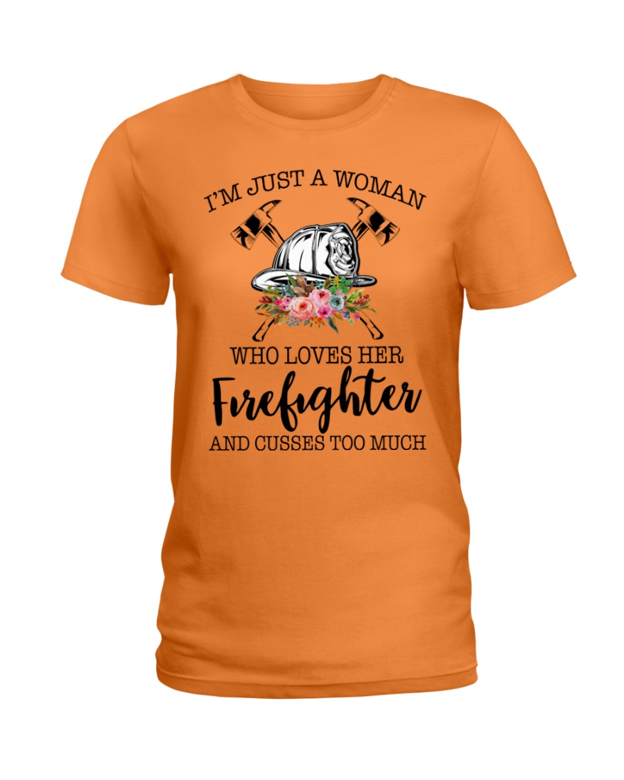 I'm a woman who loves her firefighter and cusses Ladies T-Shirt