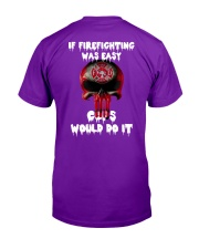 If firefighting was easy  Classic T-Shirt tile