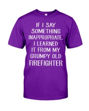Firefighter shirt If I say something inappropriate Classic T-Shirt thumbnail