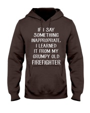 Firefighter shirt If I say something inappropriate Hooded Sweatshirt thumbnail