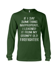 Firefighter shirt If I say something inappropriate Long Sleeve Tee thumbnail