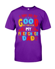 I take after my firefighter dad Classic T-Shirt thumbnail