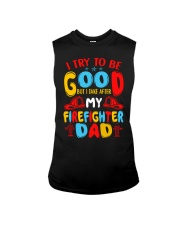 I take after my firefighter dad Sleeveless Tee thumbnail