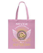 Never Underestimate SPIESS - Name Shirts Tote Bag thumbnail