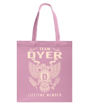 Team DYER - Lifetime Member Tote Bag thumbnail