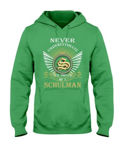 Never Underestimate SCHULMAN - Name Shirts