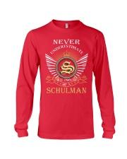 Never Underestimate SCHULMAN - Name Shirts Long Sleeve Tee thumbnail