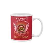Never Underestimate SCHULMAN - Name Shirts Mug thumbnail