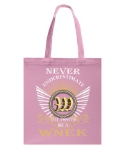 Never Underestimate WNEK - Name Shirts Tote Bag thumbnail
