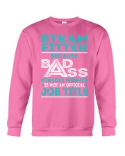 Steam Fitter - Badass Job Title Crewneck Sweatshirt thumbnail