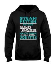 Steam Fitter - Badass Job Title Hooded Sweatshirt front
