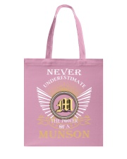 Never Underestimate MUNSON - Name Shirts Tote Bag thumbnail