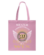 Never Underestimate WIX - Name Shirts Tote Bag thumbnail